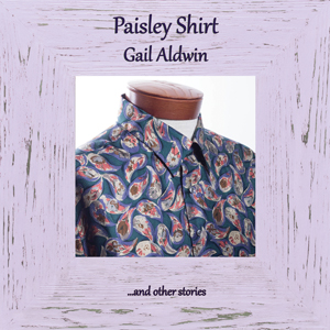 Paisley Shirt...and other stories
